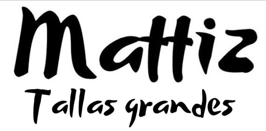 Mattiz Tallas Grandes